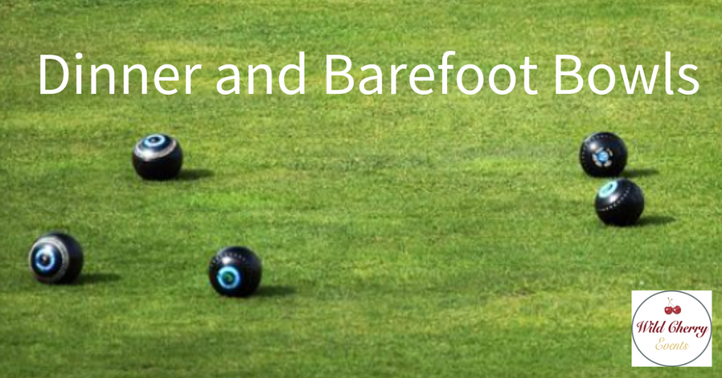 Dinner and Barefoot Bowls